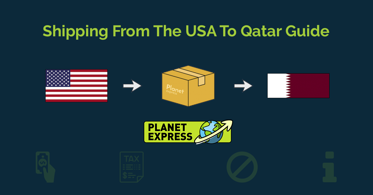 Shipping From The USA To Qatar Guide • Planet Express