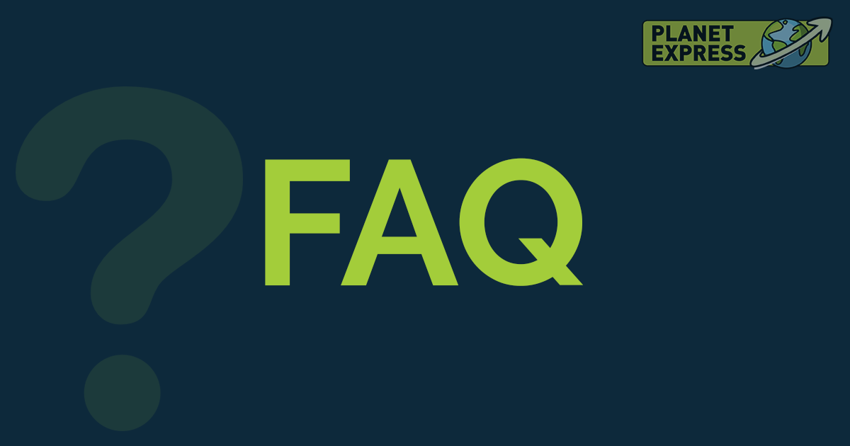 Frequently Asked Questions • Planet Express
