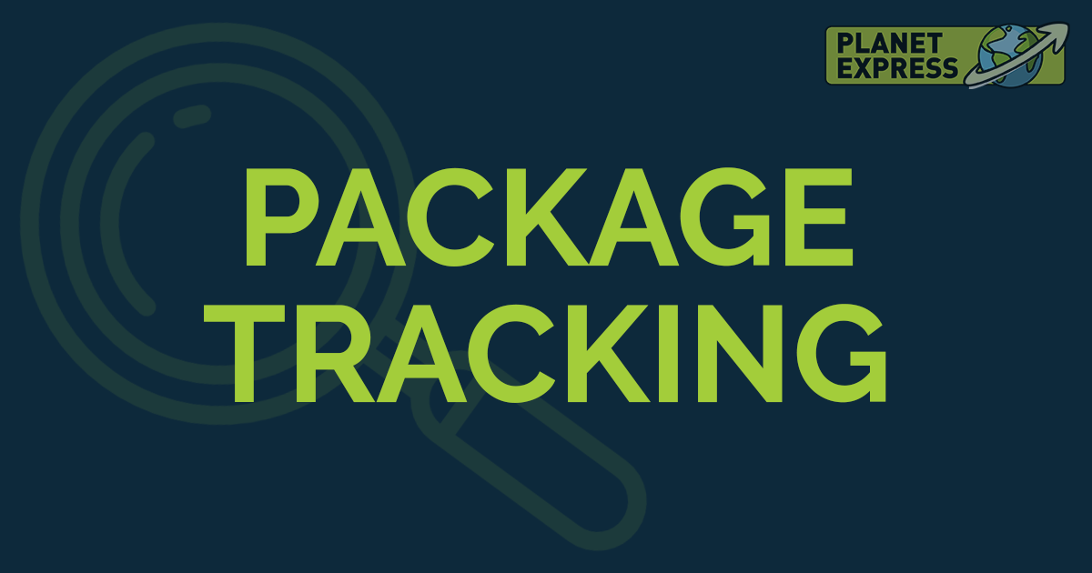 How To Track Packages + Tips And Hacks • Planet Express