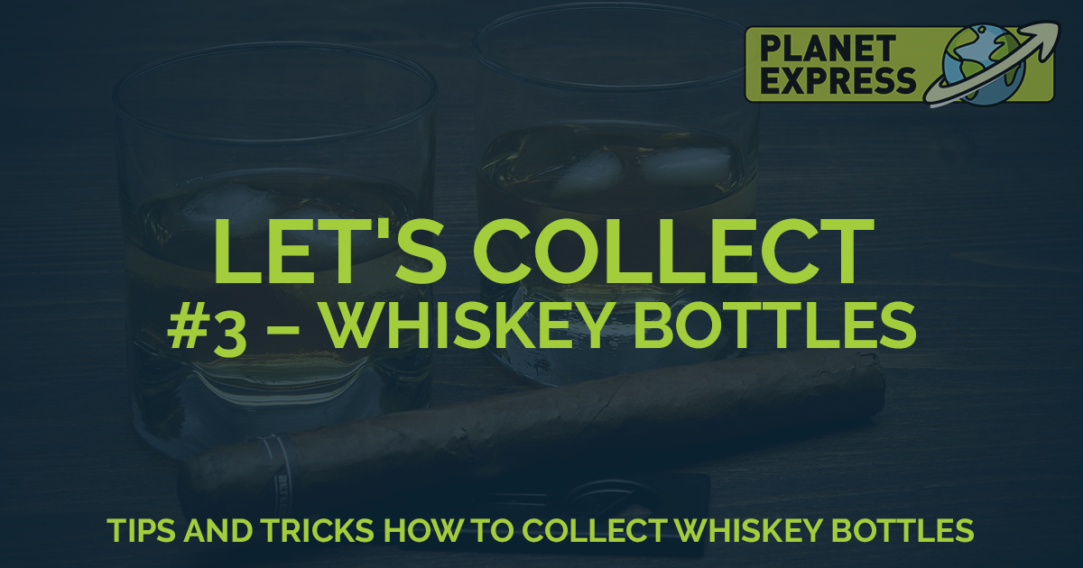 lets collect whisky bottles new