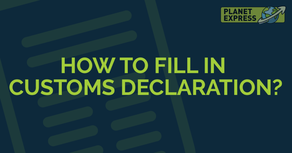 how to fill in customs declaration