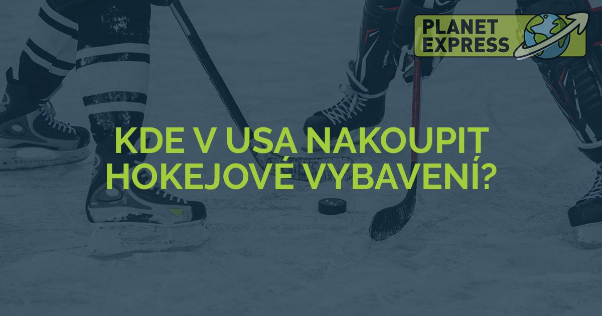 Kde v USA nakoupit hokejove vybaveni