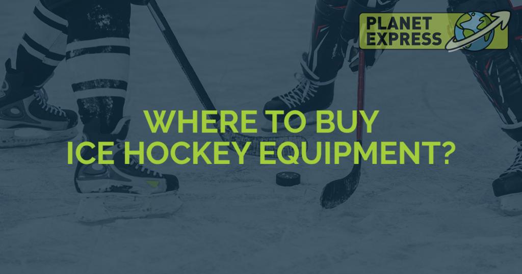 Where to buy ice hockey equipment
