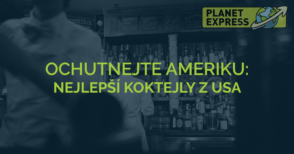 Ochutnejte ameriku koktejly