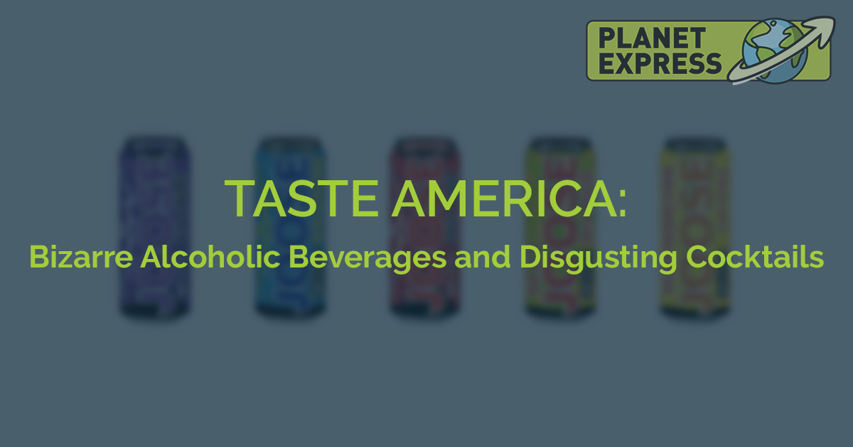 Taste America Bizzare Beverages 1