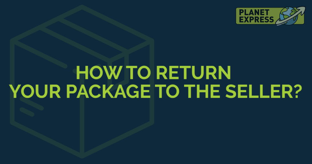 how to return your package to the seller