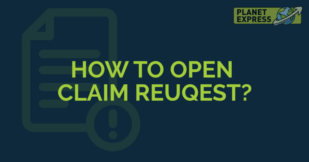 how to open claim request