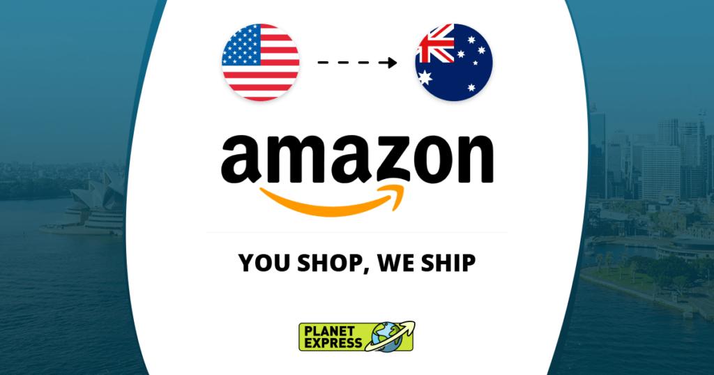 Shop Ship Amazon from the USA to Australia